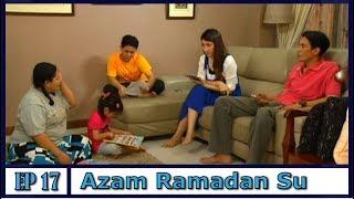 Azam Ramadan Su | Episod 17 width=