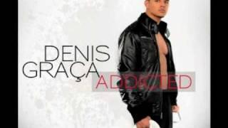 Denis Graça - Sem Bo - Addicted [ 2010 ]