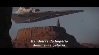 Trailer Star Wars: Rogue One - Legenda PT-BR