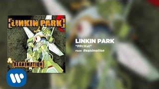 PPr:Kut - Linkin Park (Reanimation)