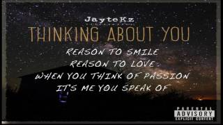 JayteKz - Thinking About You [Official Audio]