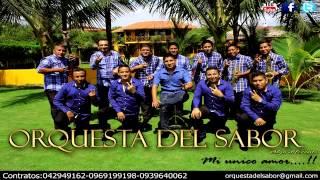 Mi Unico Amor - Orquesta Del Sabor ( D.R.A )