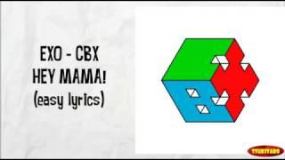 EXO-CBX (CHEN BAEK XI) - Hey Mama! Lyrics (easy lyrics)