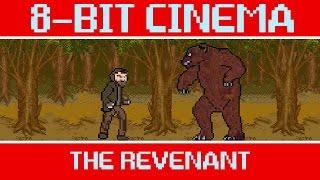 The Revenant - 8 Bit Cinema