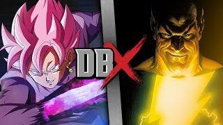 Goku Black VS Black Adam (Dragon Ball Super VS DC Comics) | DBX