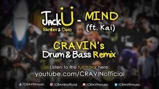 Jack Ü - Mind (CRAVIN Remix) - Out now!