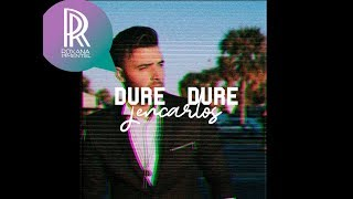 DURE DURE - Jencarlos Ft Don Omar (Video Lyric)