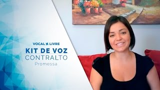 Kit de Voz - Promessa - Contralto