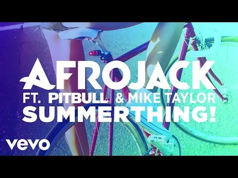 afrojack-summerthing-audio-only-ft-pitbull-mike-taylor-afrojackvevo