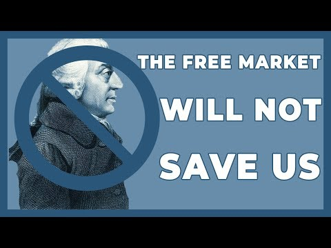 The Free Market Will NOT Save Us [Preview]