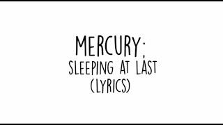 Sleeping At Last - Mercury (Lyrics)