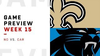 New Orleans Saints vs. Carolina Panthers | Week 15 Game Preview | Move the Sticks