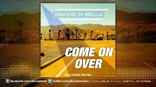 Simone Di Bella - Come On Over