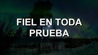 04.- Fiel En Toda Prueba - Super Misión 20.14
