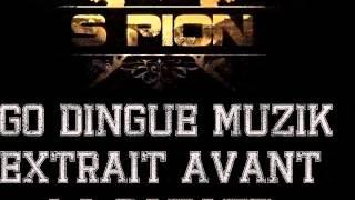 Spion - Igo dingue muzik extrait avant la Patate