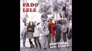 Fado Lelé - Aldeia Da Roupa Branca