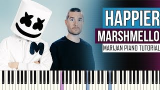 How To Play: Marshmello ft. Bastille - HAPPIER | Piano Tutorial + Sheets