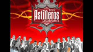 Banda Astilleros - Ese Ladron