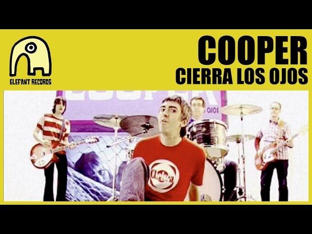 Cooper- Cierra los ojos