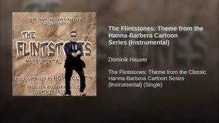 The Flintstones: Theme from the Hanna-Barbera Cartoon Series (Instrumental)