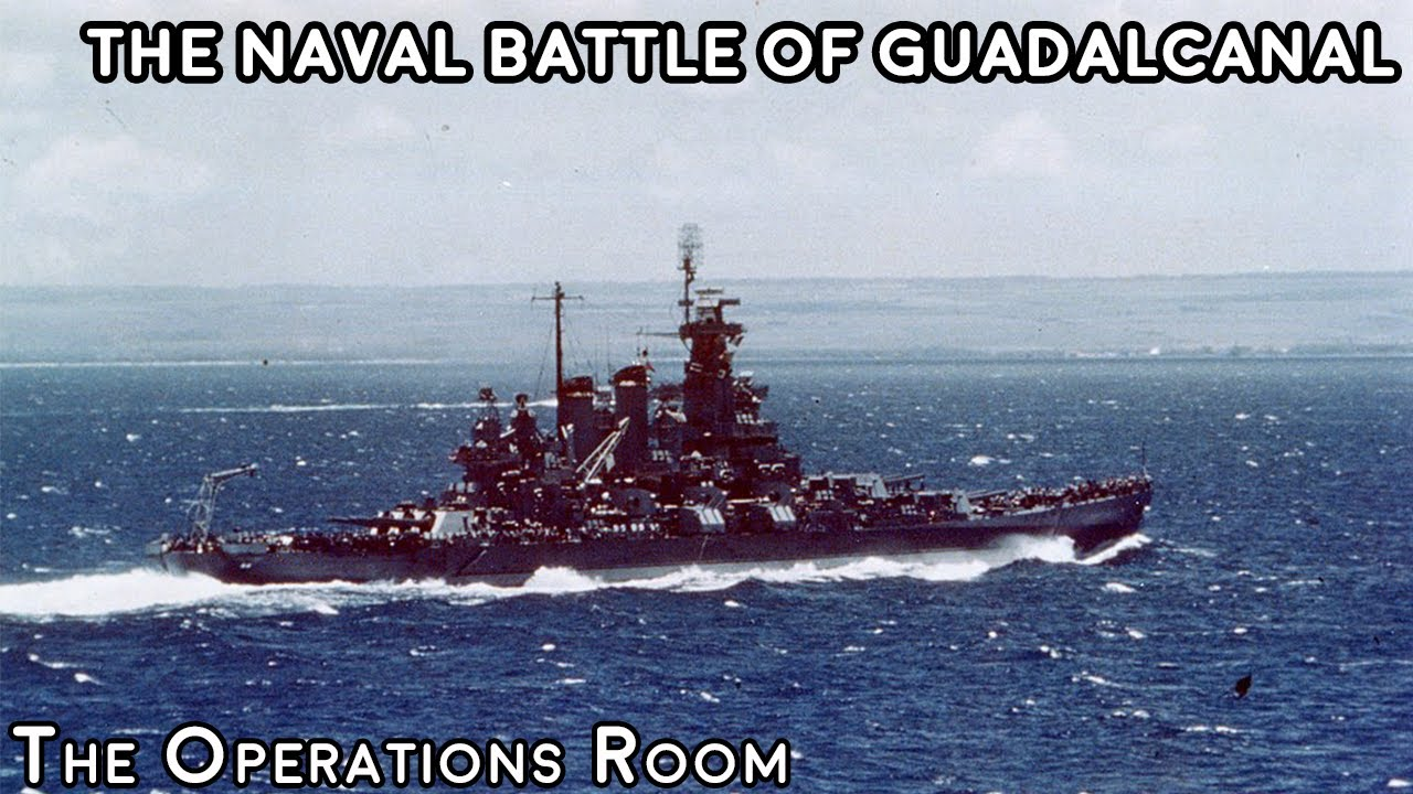 The Naval Battle of Guadalcanal - Time-Lapse