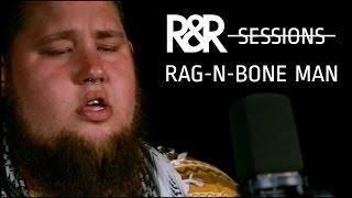 Rag N Bone Man - Lay My Body Down (R&R Sessions)