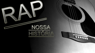 Rap Romântico - ( Nossa História ) 《 Leozinho 》