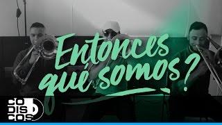 Aguanilé Salsa - ¿Entonces Qué Somos? | Vídeo Lyric (Letra)