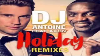 DJ Antoine feat. Akon - Holiday (DJ Daro mini remix)