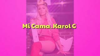 Mi Cama_Karol G (Letra)