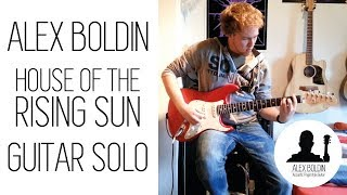 House of the Rising Sun - Guitar Solo