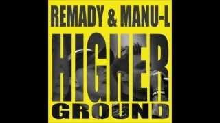 Remady & Manu-L Higher Ground HQ