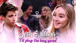 "Josh & Maya ~ ""I'll Play the long game"""