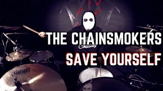 The Chainsmokers, NGHTMRE - Save Yourself | Matt McGuire Drum Cover