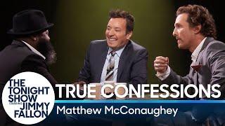 True Confessions with Matthew McConaughey