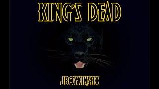 Black Panther - King's Dead (Kendrick Lamar)