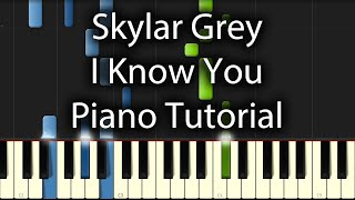 Skylar Grey - I Know You Tutorial (How To Play On Piano)