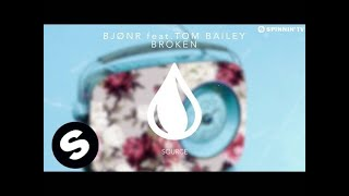 Bjonr feat. Tom Bailey - Broken (Out Now)