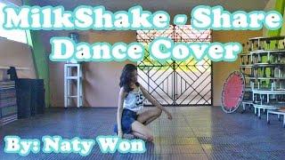 แห่ (SHARE) - MilkShake - Dance Cover
