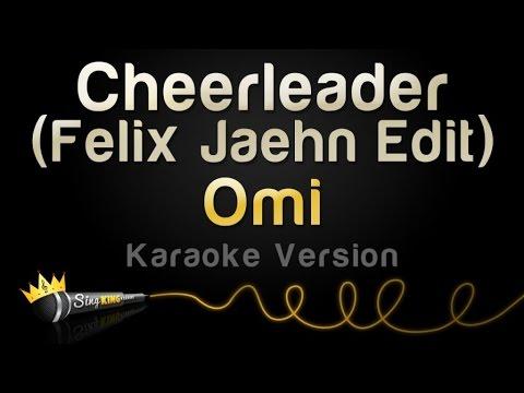 Omi - Cheerleader (Felix Jaehn Edit) (Karaoke Version) Chords - Chordify