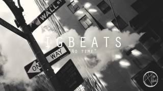 """No Time"" Hard Hip Hop Trap Beat Instrumental 2017 (Prod IGBeats)"