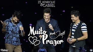 Zé Henrique & Gabriel (Part. Daniel) - Muito Prazer - DVD Histórico