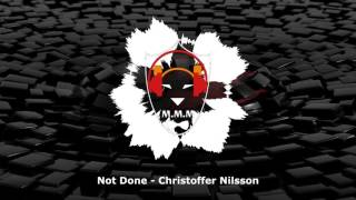 Not Done -  Christoffer Nilsson