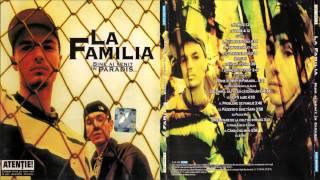 La Familia  - Nopti albe cu Pacha Man