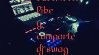Dj swag 2017 mix alectronic