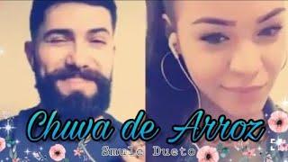Chuva de Arroz- Luan Santana (Dueto Smule Ceny & Rafa)