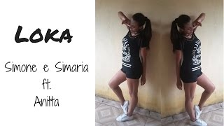Loka - Simone e Simaria ft. Anitta - Coreografia