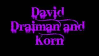 Forsaken by KoRn Feat. David Draiman of Disturbed Lyrics.