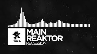 [Hardstyle] - Main Reaktor - Recession [NCS Release]