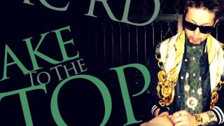 MC RD - Take To The Top